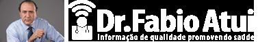Fabio Atui – Informação de Qualidade Promovendo Saúde