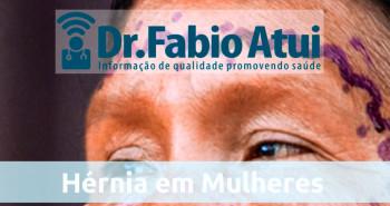 Hernia-na-mulher-Por-Dr-Fabio-Atui-14-09-2015